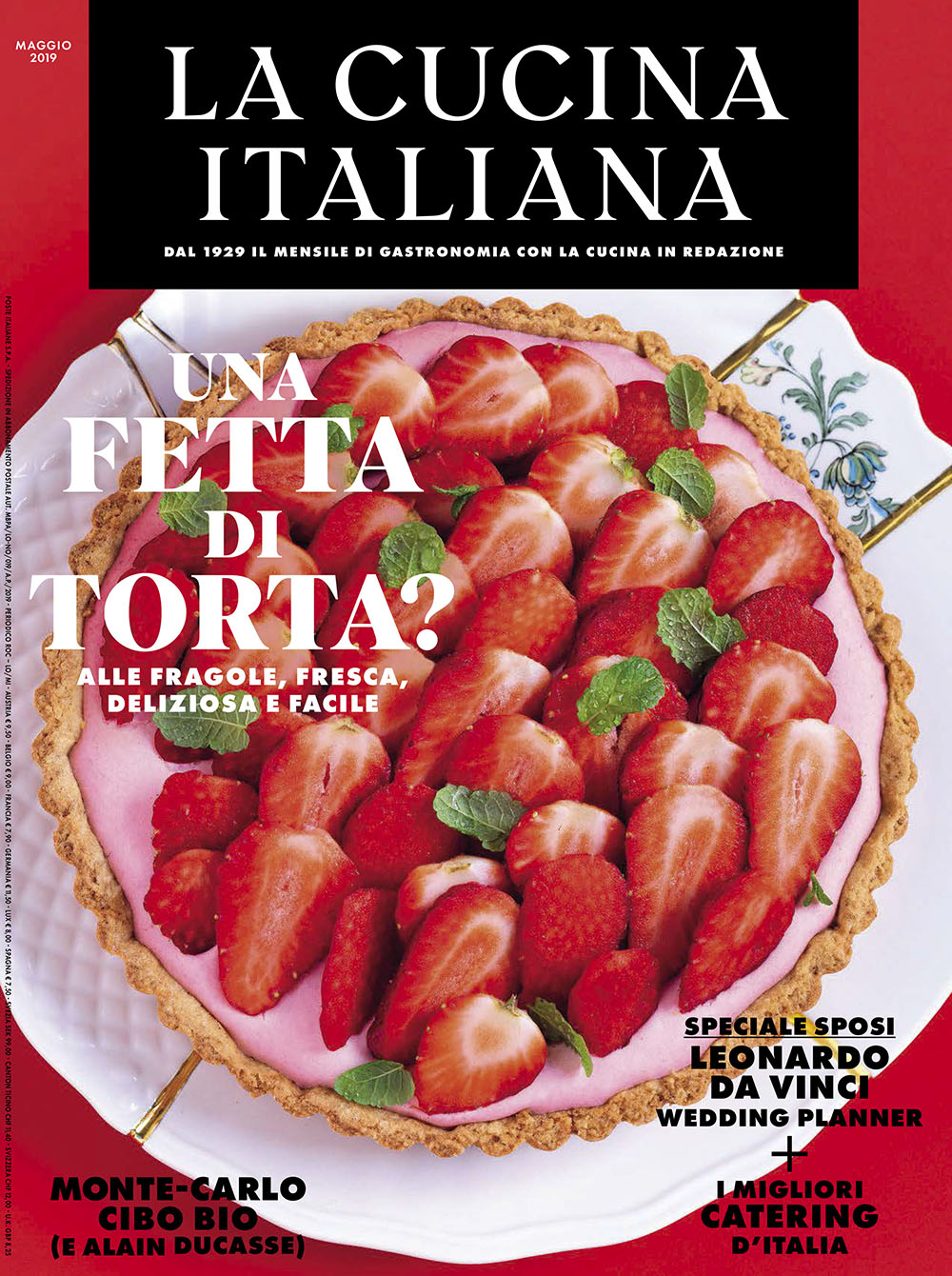 Strawberry tart: the cover recipe and other 10 not to be missed